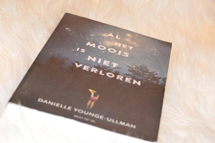 Al het moois is niet verloren – DanielleYounge-Ullman